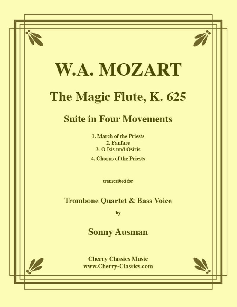 Mozart - Magic Flute Suite for Trombone Quartet - Cherry Classics Music