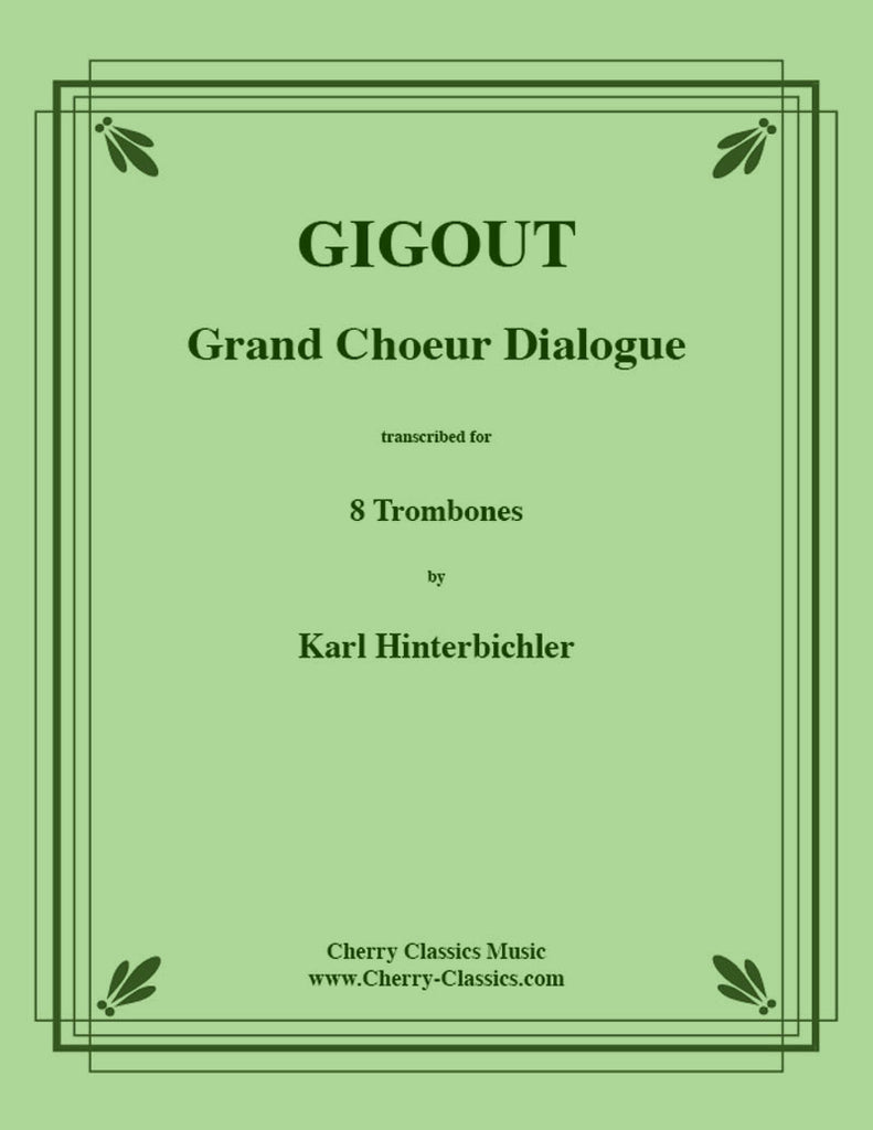 Gigout - Grand Choeur Dialogue for 8 Trombones