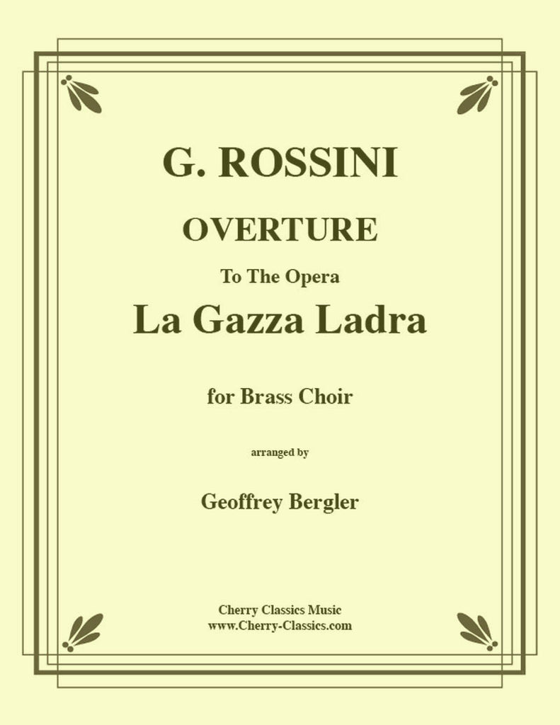 Rossini - La Gazza Ladra Overture for ten-part Brass Ensemble - Cherry Classics Music