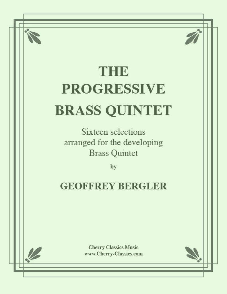 Bergler - The Progressive Brass Quintet - Cherry Classics Music