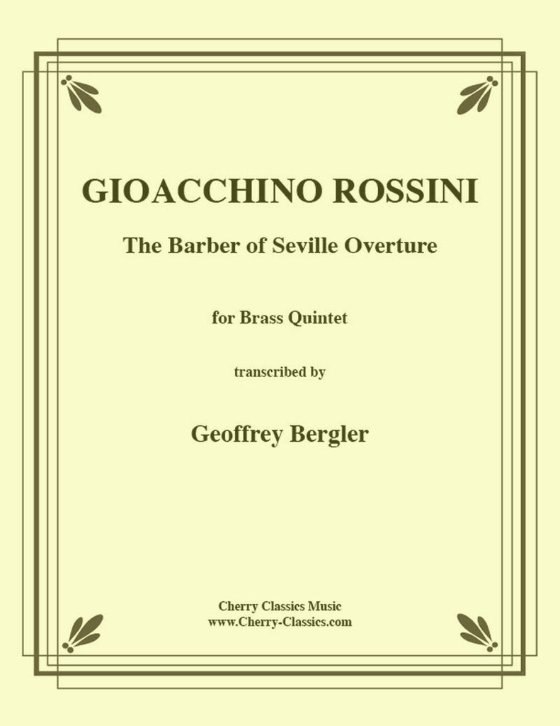 Rossini - Barber of Seville Overture for Brass Quintet - Cherry Classics Music