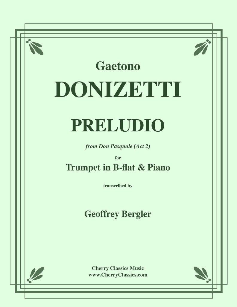 Donizetti - Preludio from Act II of Don Pasquale for Trumpet and Piano - Cherry Classics Music