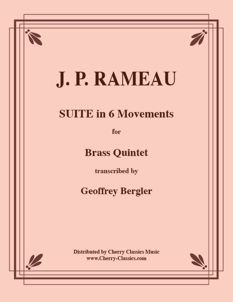 Rameau - Suite in Six Movements for Brass Quintet - Cherry Classics Music