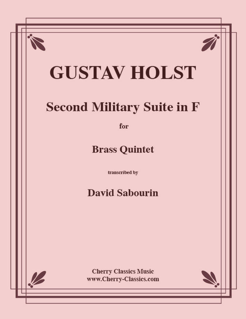 Holst - Second Suite in F for Brass Quintet - Cherry Classics Music