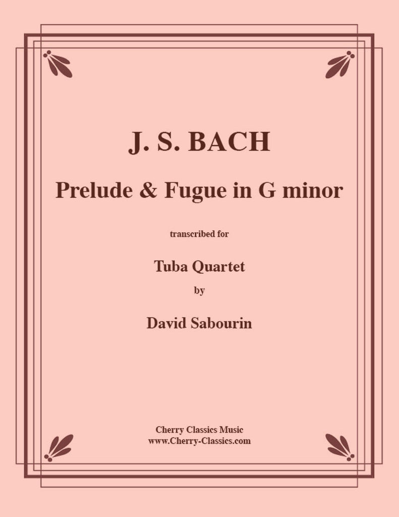 Bach - Prelude & Fugue in G Minor For Tuba Quartet - Cherry Classics Music