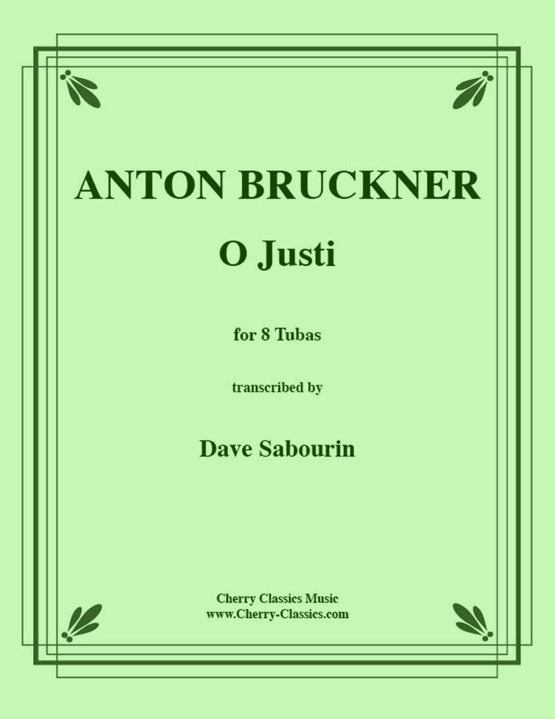 Bruckner - Os Justi - For 8-Part Tuba Ensemble - Cherry Classics Music