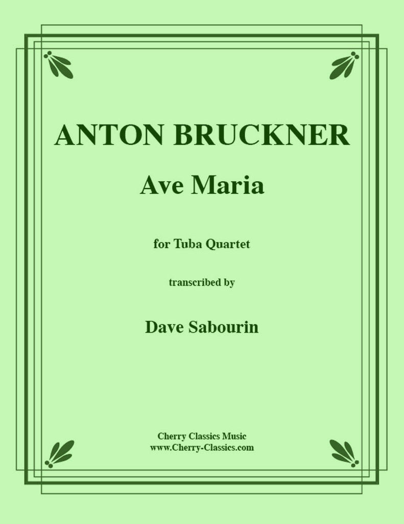 Bruckner - Ave Maria for Tuba Quartet - Cherry Classics Music