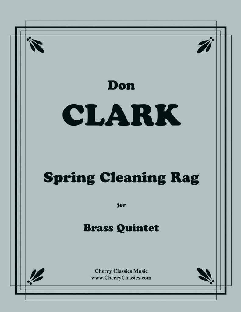 Clark - Spring Cleaning Rag for Brass Quintet - Cherry Classics Music