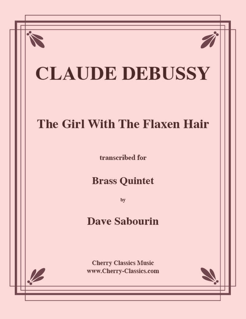 Debussy - Girl With The Flaxen Hair for Brass Quintet - Cherry Classics Music