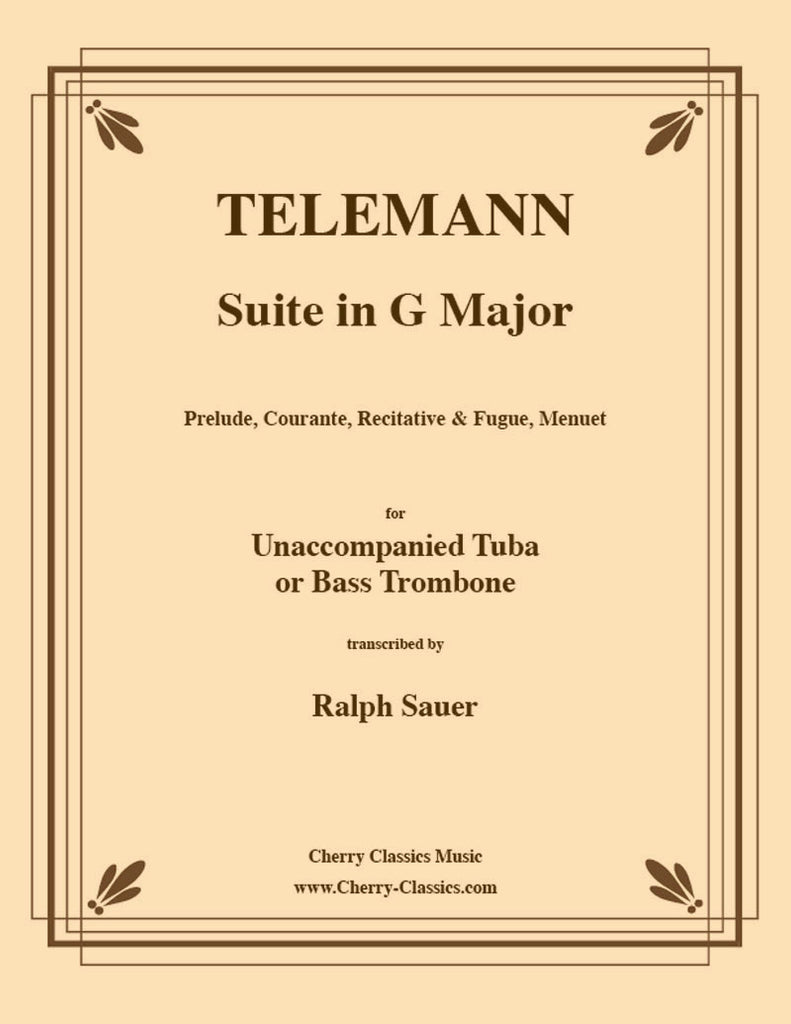 Telemann - Suite in G Major for Unaccompanied Tuba or Bass Trombone - Cherry Classics Music