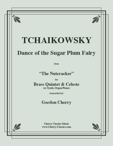 "Tchaikovsky - Spanish Dance ""Chocolate"" from the Nutcracker for Brass Quintet"