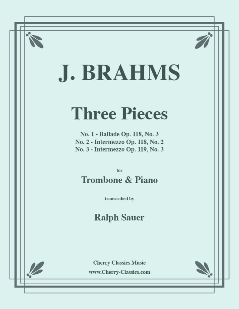 Brahms - Three Pieces for Tenor Trombone and Piano - Cherry Classics Music