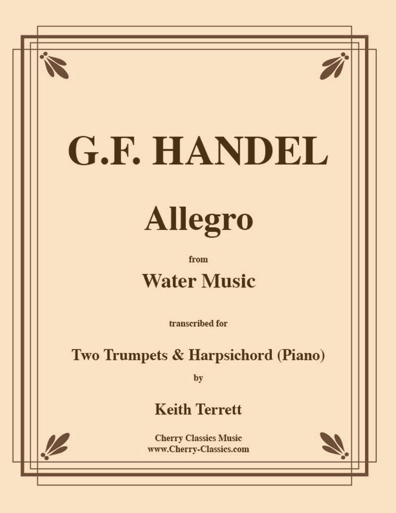 """Handel - Allegro from the """"Water Music"""" for Two Trumpets – Cherry ..."""