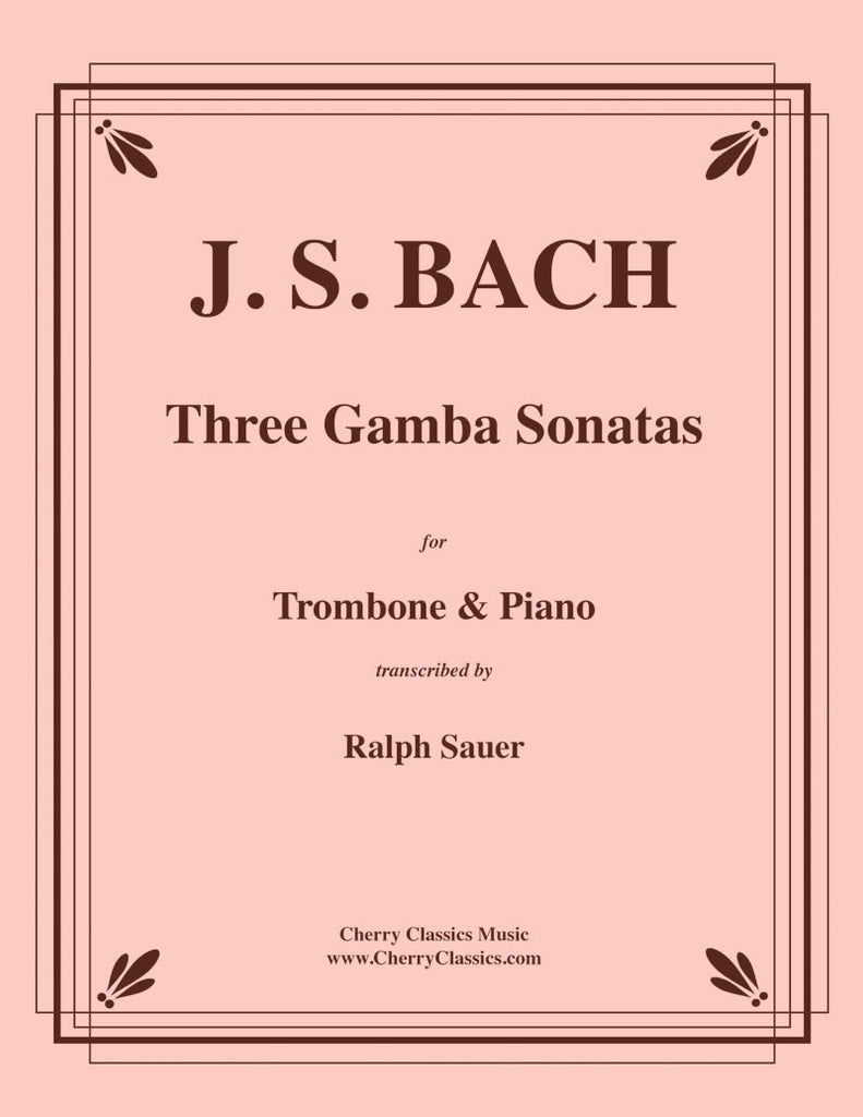 Bach - Three Gamba Sonatas for Trombone & Piano - Cherry Classics Music