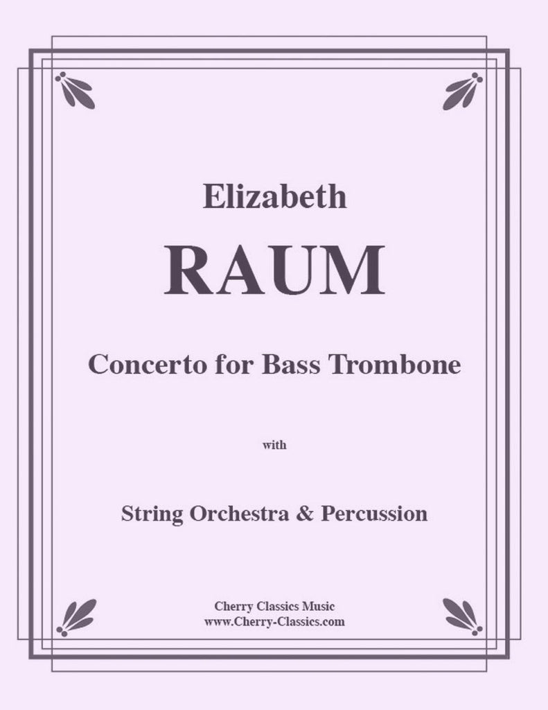 Raum - Concerto for Bass Trombone with Piano Accompaniment - Cherry Classics Music