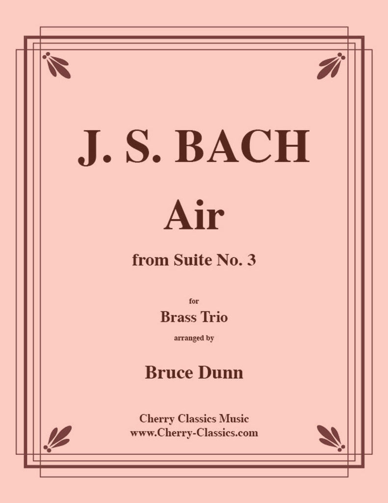 Bach - Air from Suite No. 3 for Brass Trio - Cherry Classics Music
