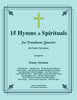 Traditional - 15 Hymns and Spirituals in B-flat Treble Clef for four part Trombone Ensemble