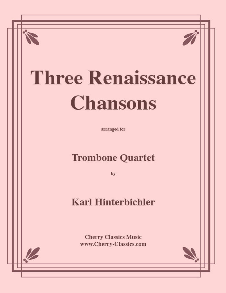 Various - Three Renaissance Chansons for Trombone Quartet - Cherry Classics Music
