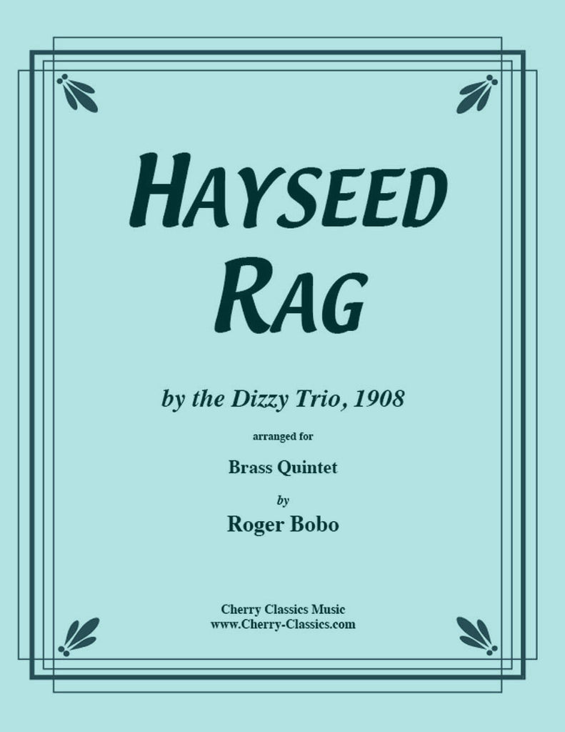 Traditional - Hayseed Rag for Brass Quintet - Cherry Classics Music