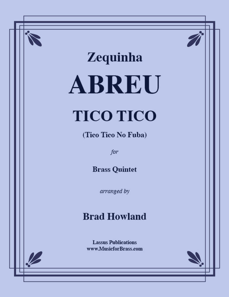 Abreu - Tico Tico for Brass Quintet - Cherry Classics Music