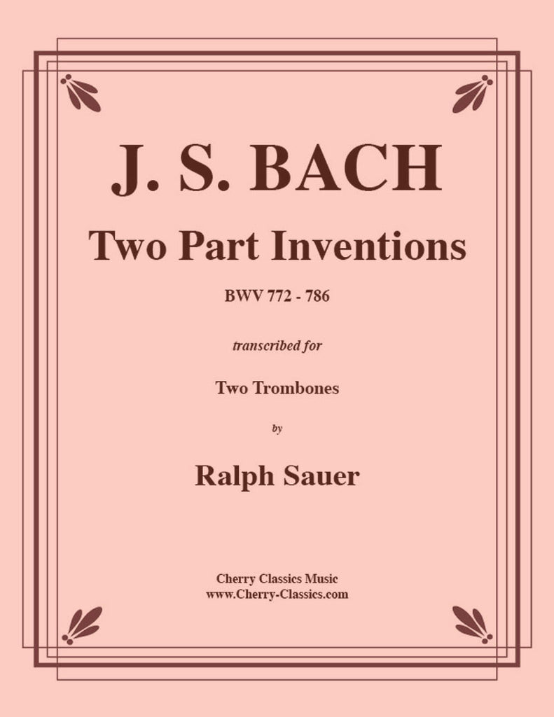 Bach - Two Part Inventions BWV 772-786 for two Trombones - Cherry Classics Music