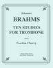 Brahms - Ten Studies for Trombone - Cherry Classics Music