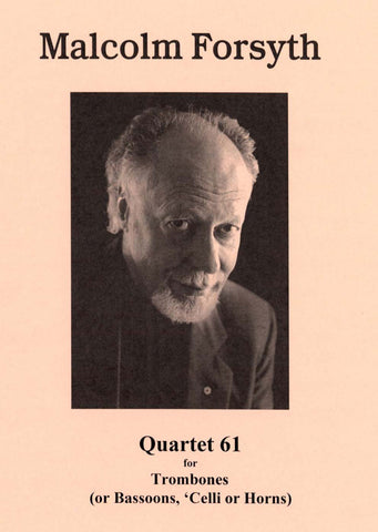 Forsyth - Quartet '74 for Trombone Quartet