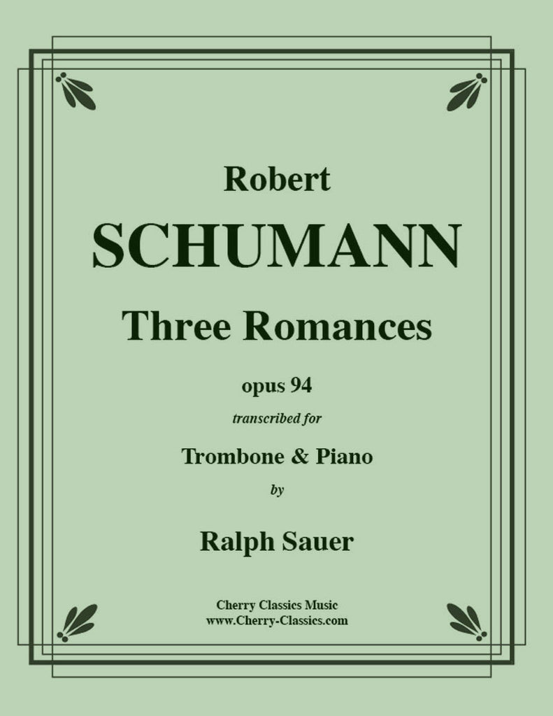 Schumann - Three Romances op. 94 for Trombone and Piano