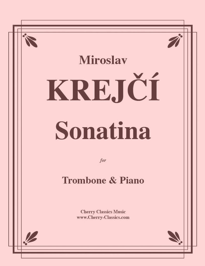 Krejcí - Sonatina for Trombone and Piano - Cherry Classics Music