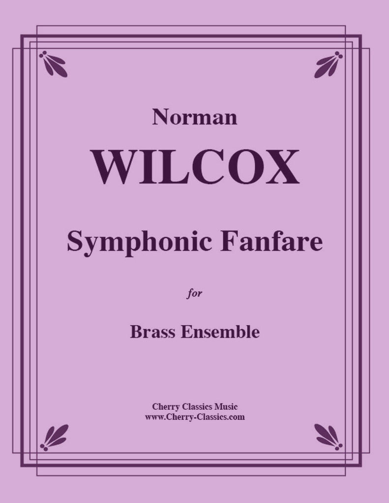 Wilcox - Fanfare for Symphonic Brass - Cherry Classics Music