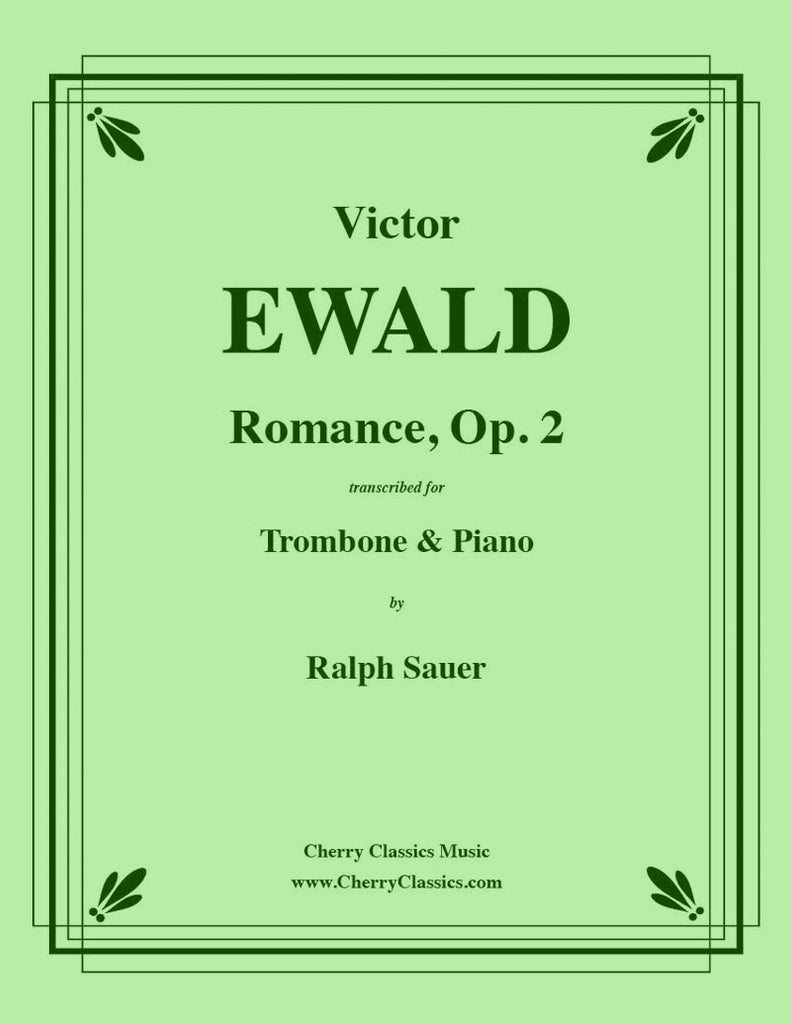 Ewald - Romance, Op. 2 for Trombone and Piano - Cherry Classics Music