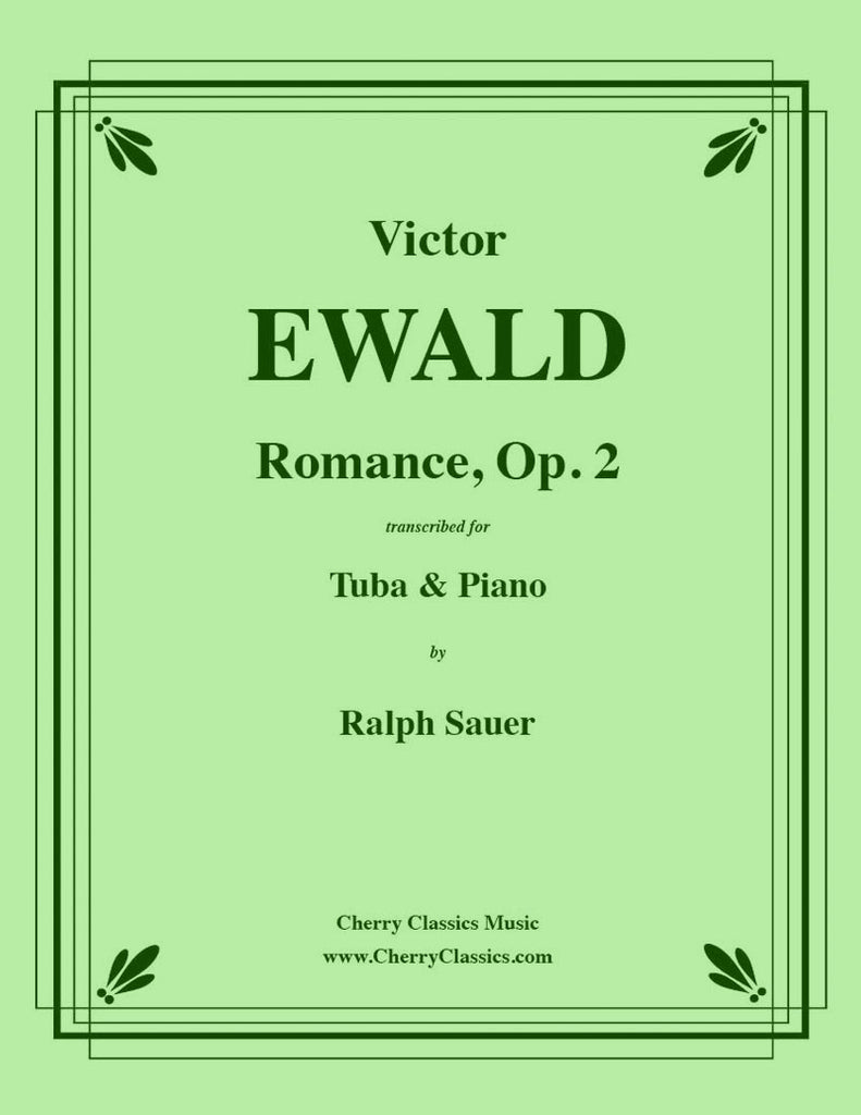 Ewald - Romance, Op. 2 for Tuba or Bass Trombone and Piano - Cherry Classics Music