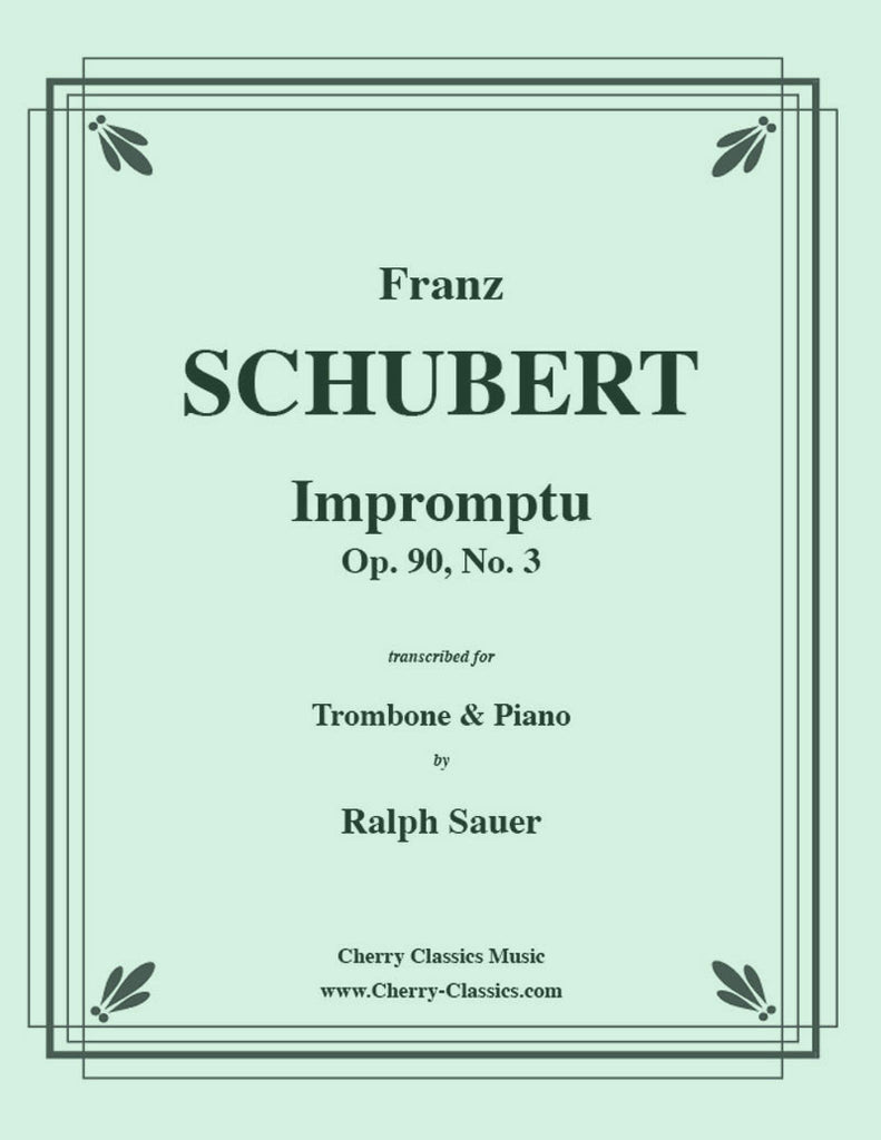 Schubert - Impromptu, Opus 90, No. 3 for Trombone and Piano