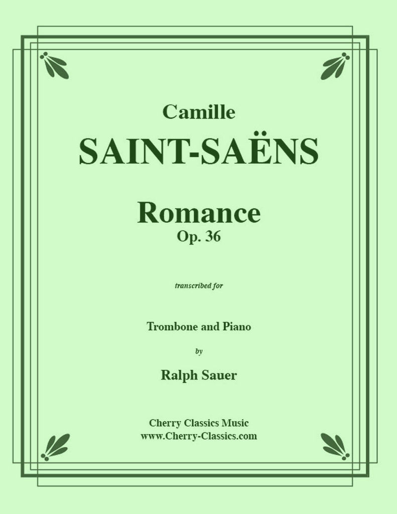 Saint-Saens - Romance, Opus 36 for Trombone and Piano - Cherry Classics Music