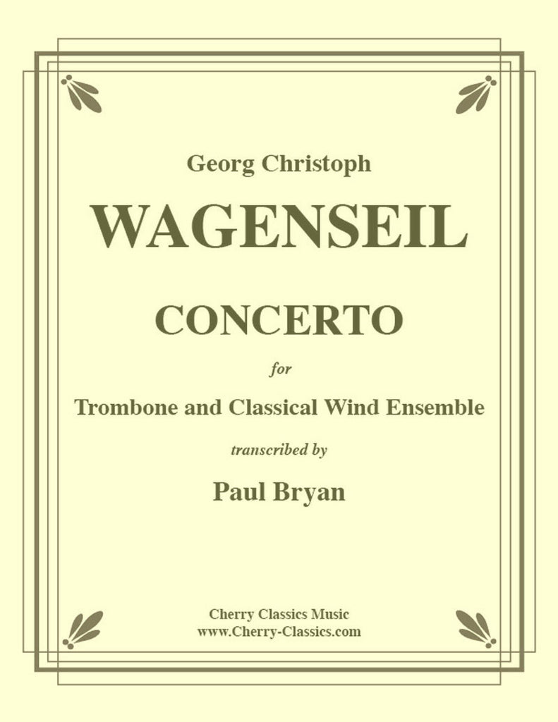 Wagenseil - Concerto for Trombone & Classical Wind Ensemble (Band) - Cherry Classics Music