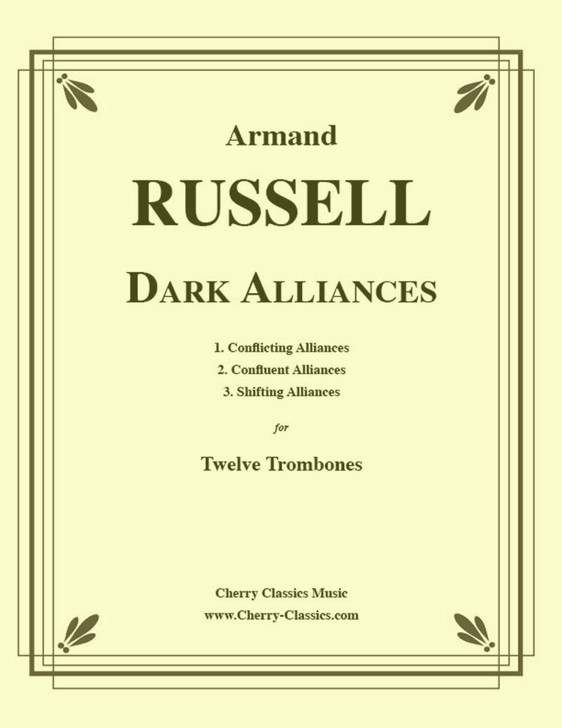 Russell - Dark Alliances for Twelve Trombones