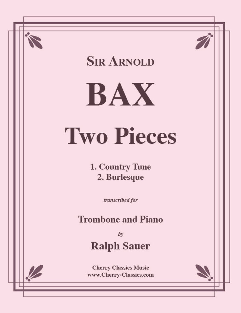 Bax - Two Pieces for Trombone and Piano - Cherry Classics Music