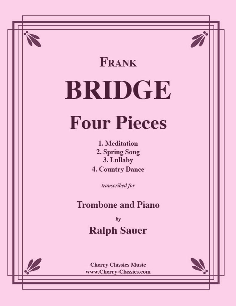 Bridge - Four Pieces for Trombone and Piano - Cherry Classics Music