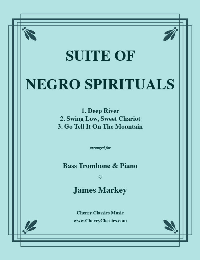 Traditional - Suite of Negro Spirituals for Bass Trombone and Piano - Cherry Classics Music