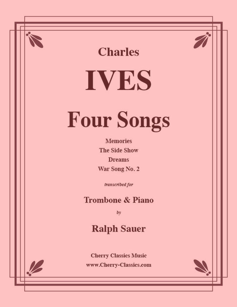 Ives - Four Songs for Trombone and Piano - Cherry Classics Music