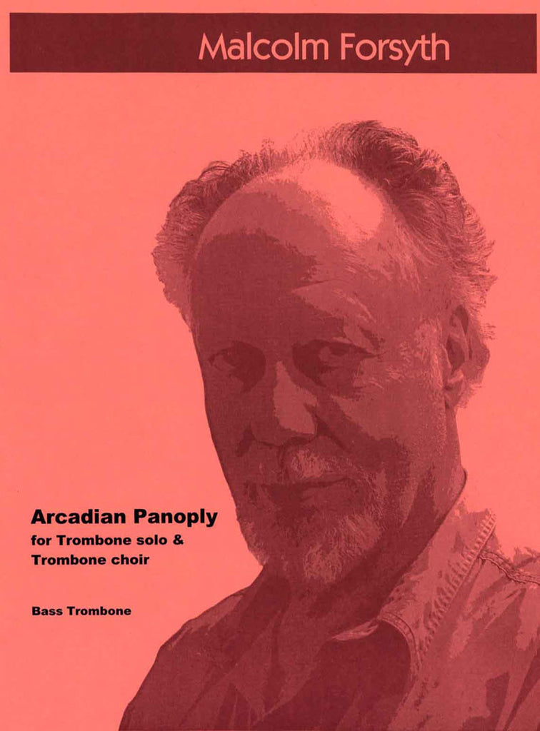 Forsyth - Arcadian Panoply for Trombone solo and 4-part Trombone Ensemble - Cherry Classics Music