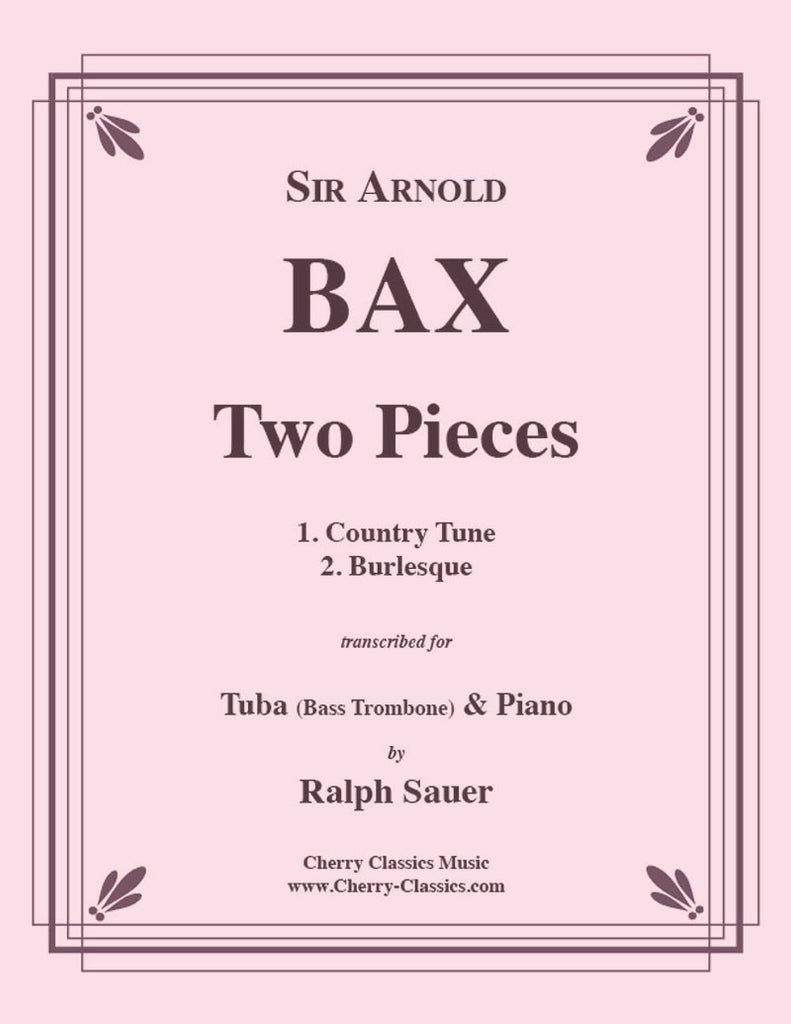 Bax - Two Pieces for Tuba (Bass Trombone) & Piano - Cherry Classics Music