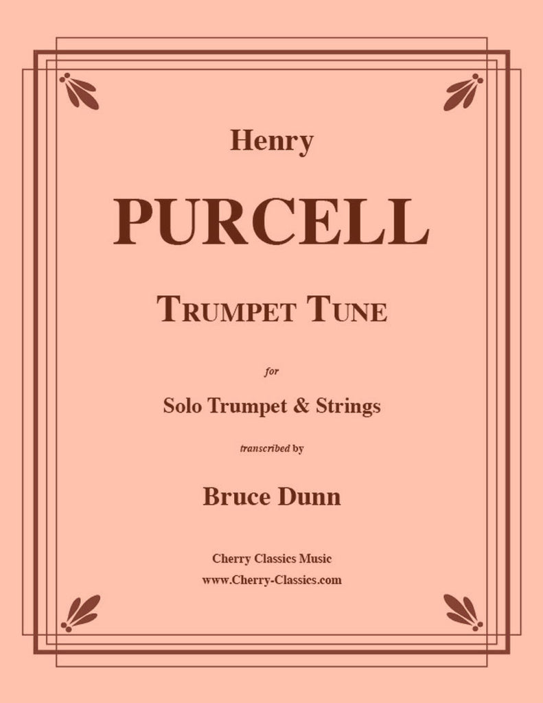 Purcell - Trumpet Tune for Trumpet and Strings - Cherry Classics Music