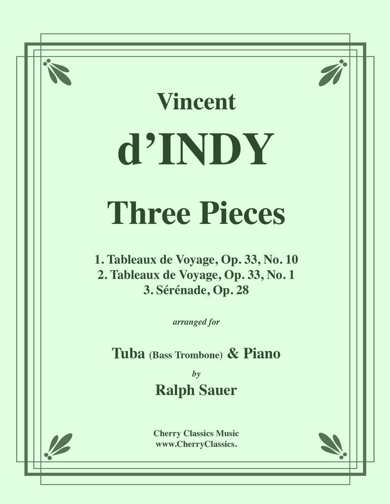 d'Indy - Three Pieces for Tuba or Bass Trombone and Piano - Cherry Classics Music