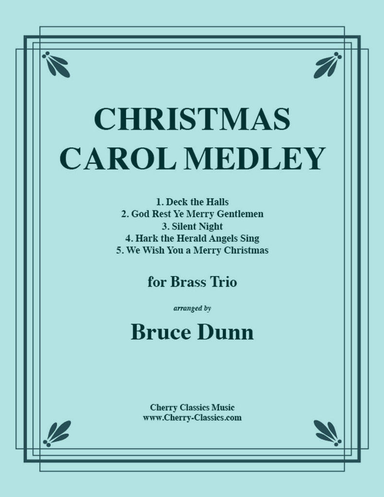 Traditional Christmas - Christmas Carols for Brass Trio - Cherry Classics Music