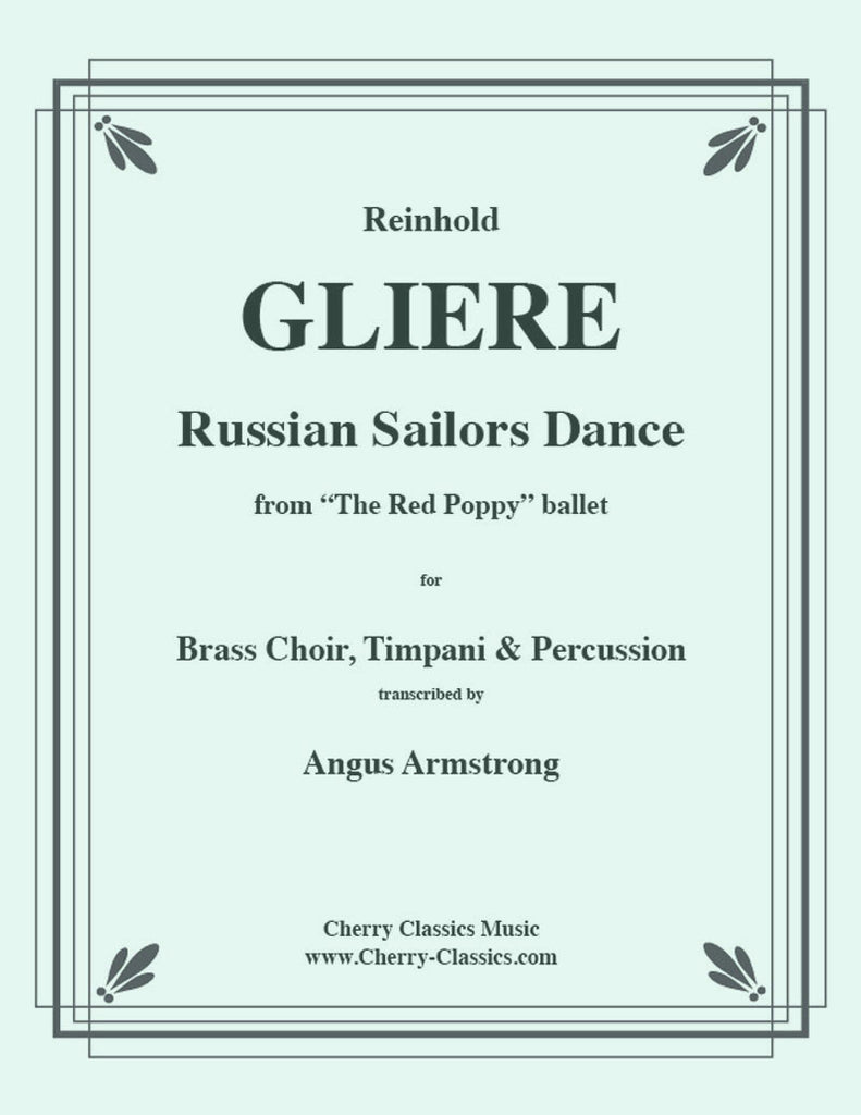 Gliere - Russian Sailors' Dance for Brass Ensemble and Percussion - Cherry Classics Music