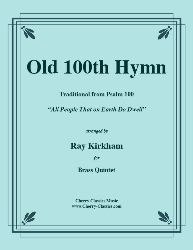 Traditional - Old 100th Hymn for Brass Quintet - Cherry Classics Music