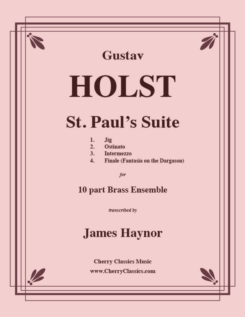 Holst - St. Paul's Suite for 10-part Brass Ensemble - Cherry Classics Music