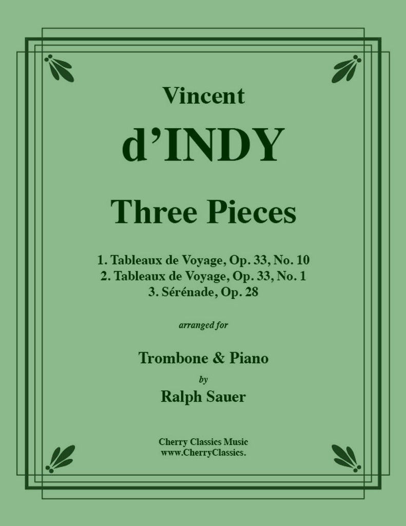 d'Indy - Three Pieces for Trombone and Piano - Cherry Classics Music