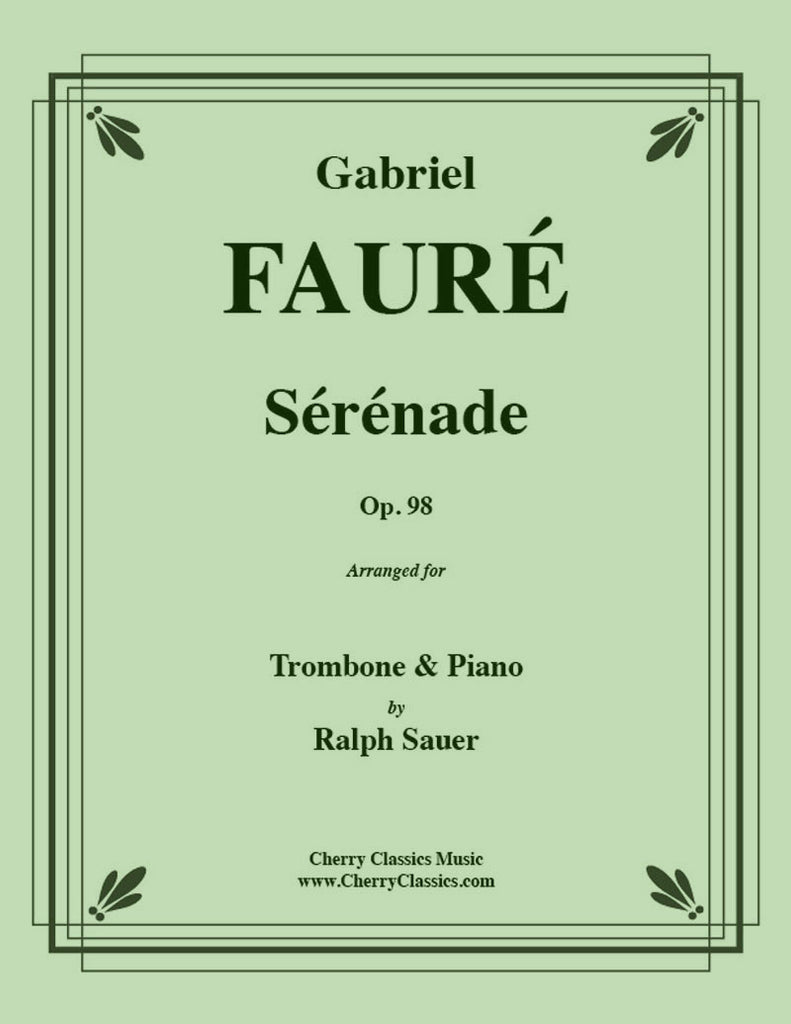 Fauré - Sérénade, Op. 98 for Trombone and Piano - Cherry Classics Music